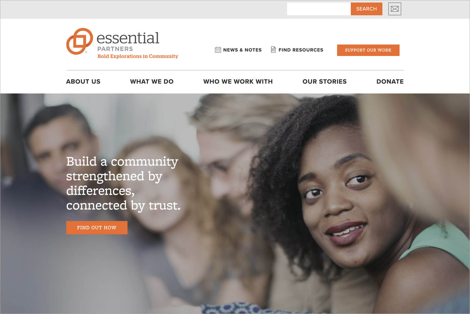 "Homepage of Essential Partners, close up of woman's face in conversation around a table, text overlay says ""Build a community strengthened by differences, connected by trust."""